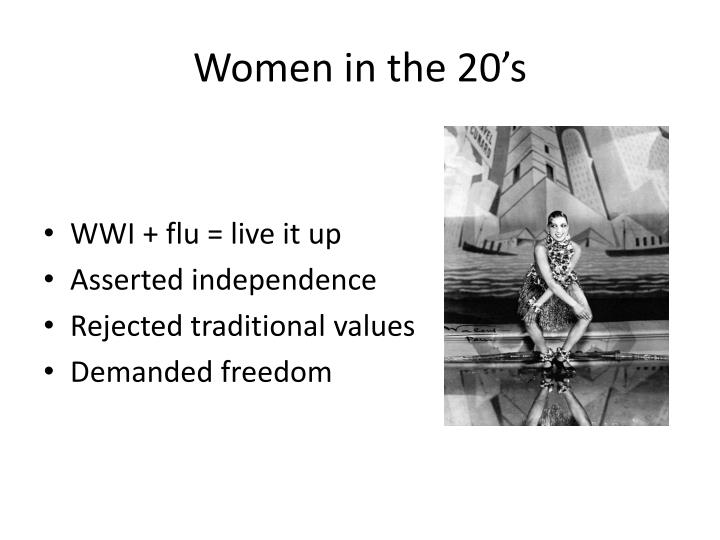 Women in the 20 s