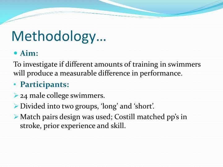 Methodology…