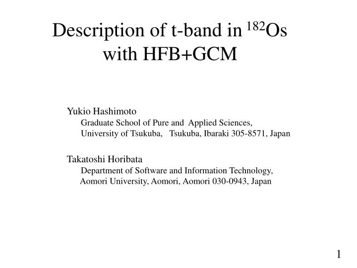 Description of t band in 182 os with hfb gcm