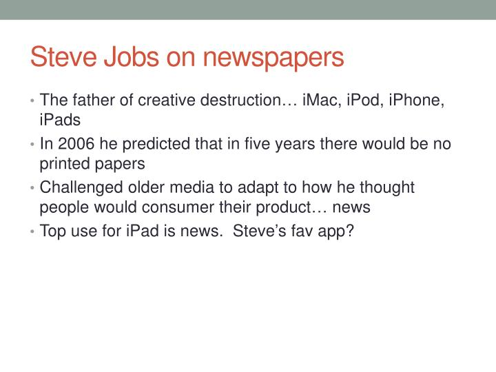 Steve Jobs on newspapers