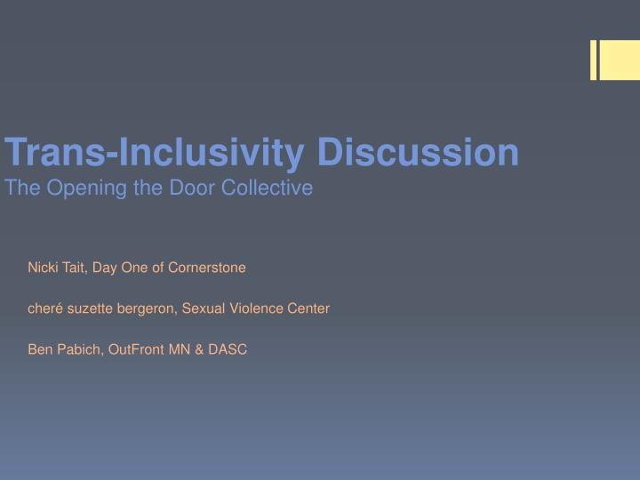 Trans-Inclusivity Discussion