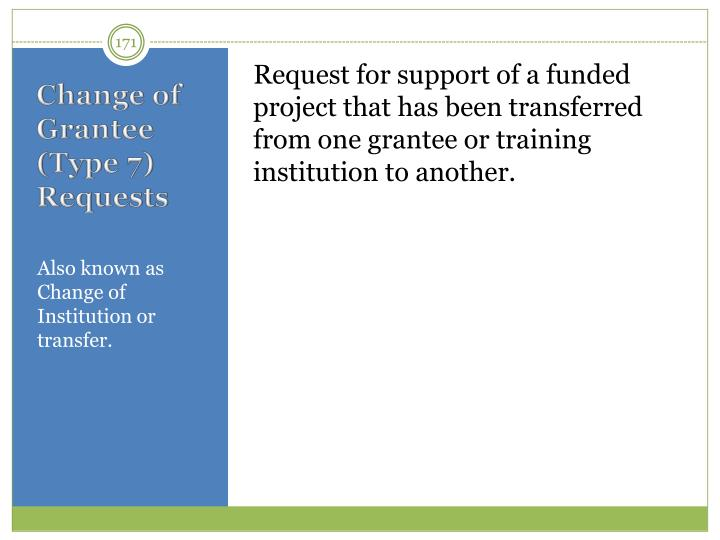 Request for support of a funded project that has been transferred from one grantee or training institution to another
