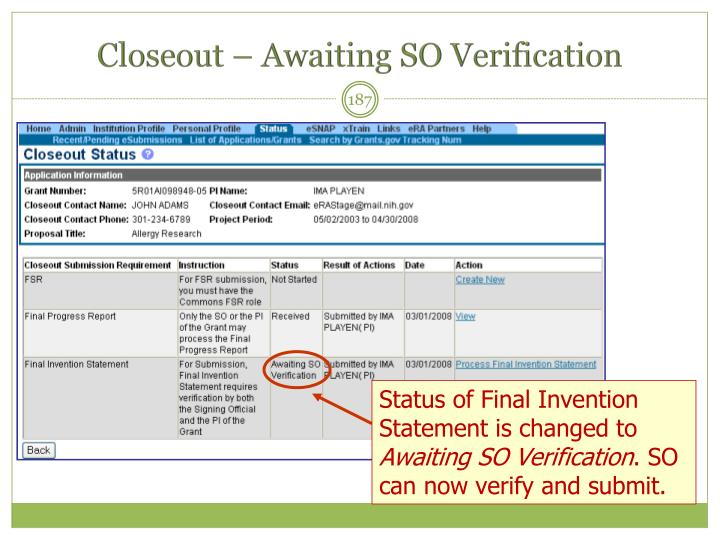 Closeout – Awaiting SO Verification