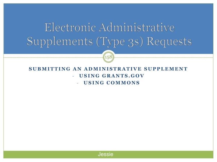 Electronic Administrative Supplements (Type 3s