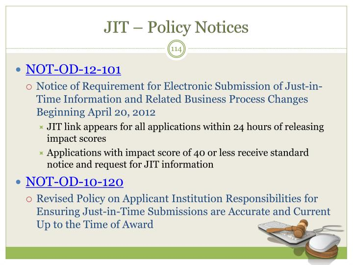 JIT – Policy Notices