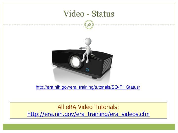 Video - Status