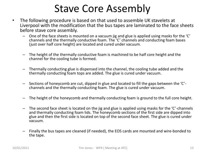 Stave Core Assembly
