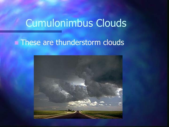 Cumulonimbus Clouds