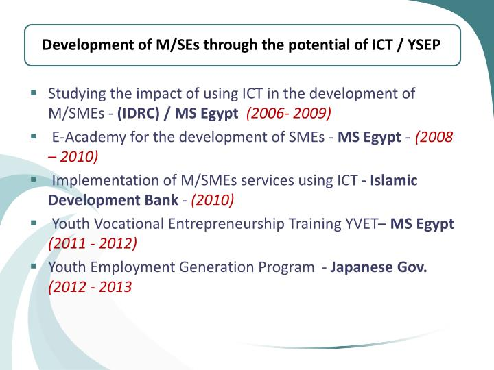 Development of M/SEs through the potential of ICT / YSEP