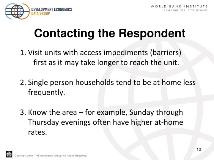 Contacting the Respondent