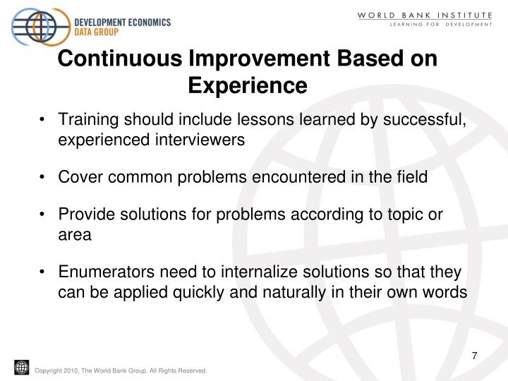 Continuous Improvement Based on Experience