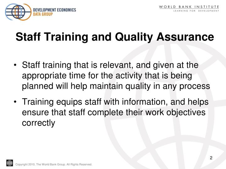 Staff training and quality assurance