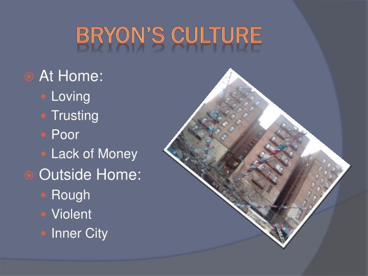 Bryon's Culture