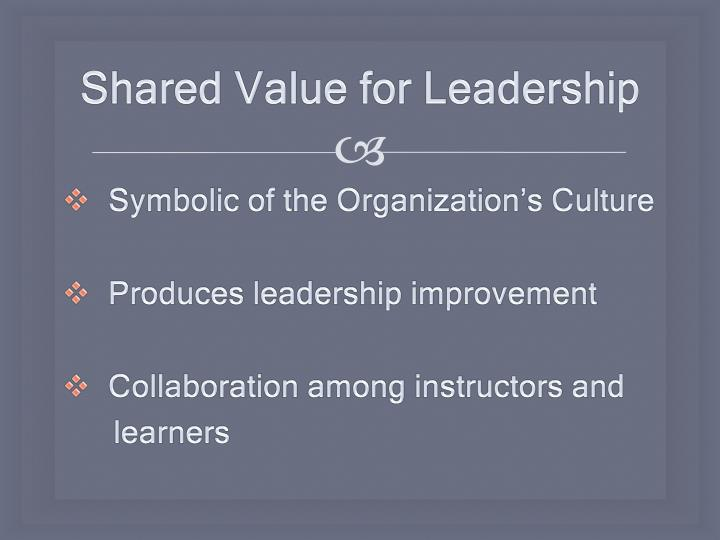 Shared Value for Leadership