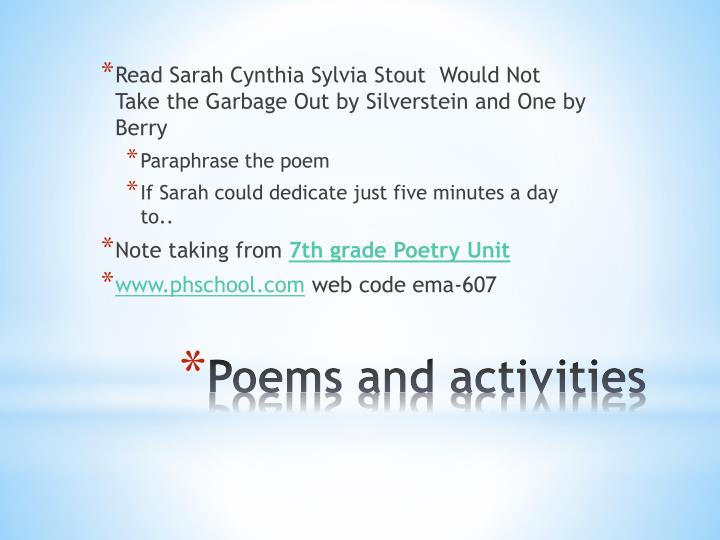 Read Sarah Cynthia Sylvia Stout  Would Not Take the Garbage Out by Silverstein and One by Berry