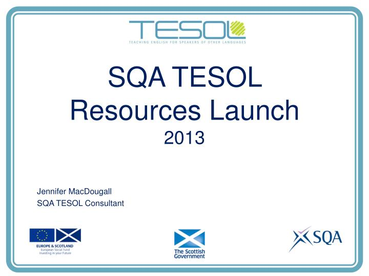 SQA TESOL Resources Launch