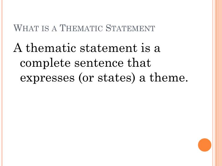What is a thematic statement