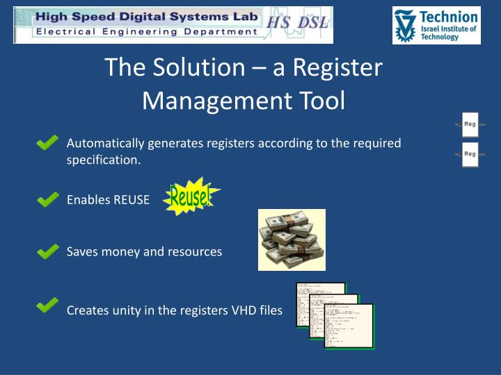 The Solution – a Register Management Tool