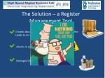 the solution a register management tool1
