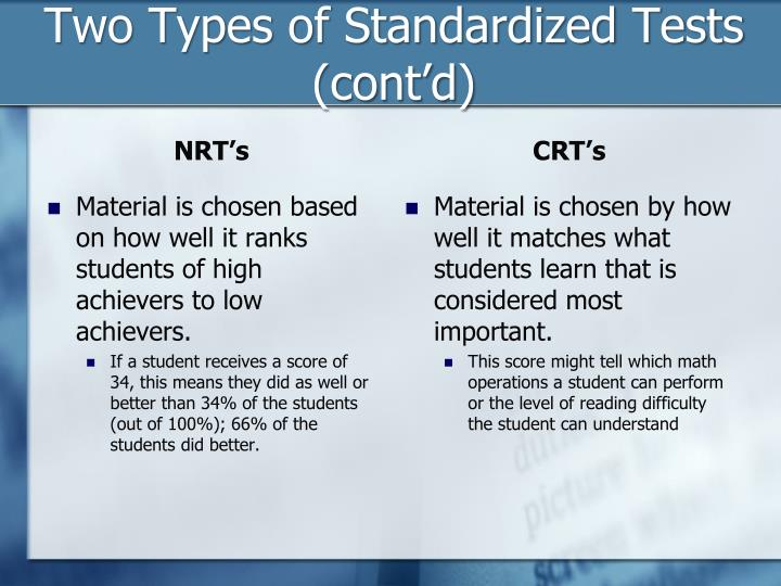 Two Types of Standardized Tests (cont'd)