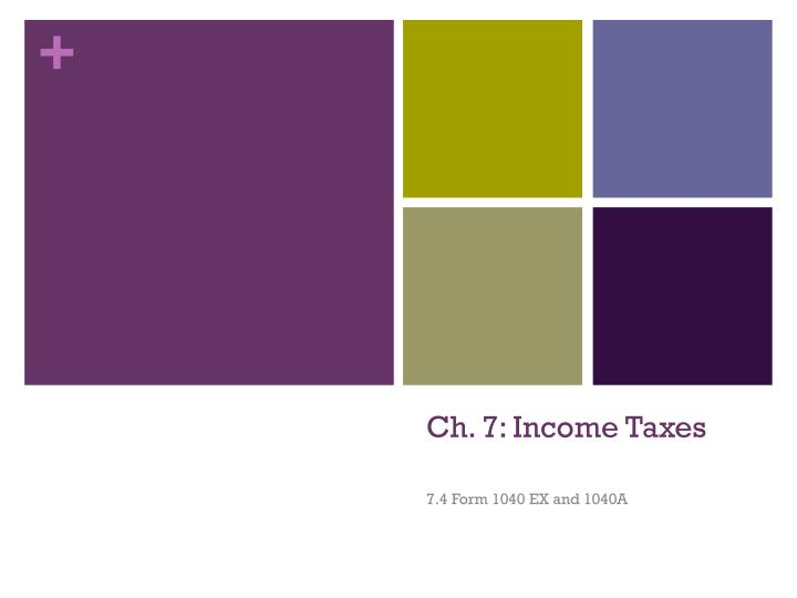 Ch 7 income taxes