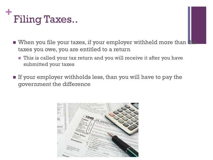 Filing Taxes..
