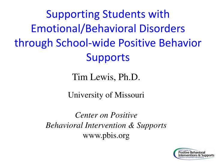 Supporting Students with Emotional/Behavioral Disorders through School