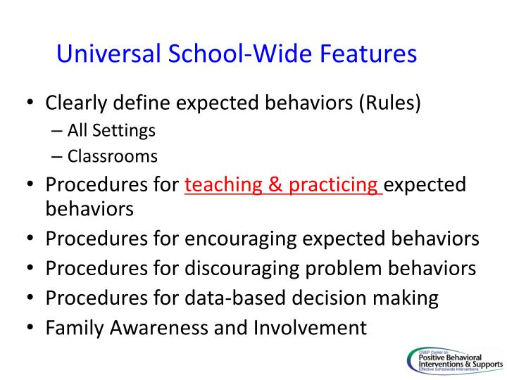 Universal School-Wide Features