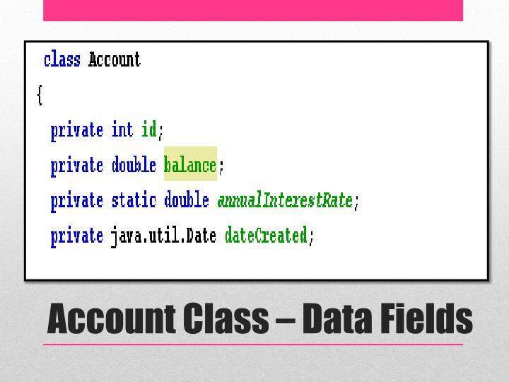 Account Class – Data Fields
