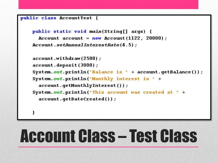Account Class – Test Class
