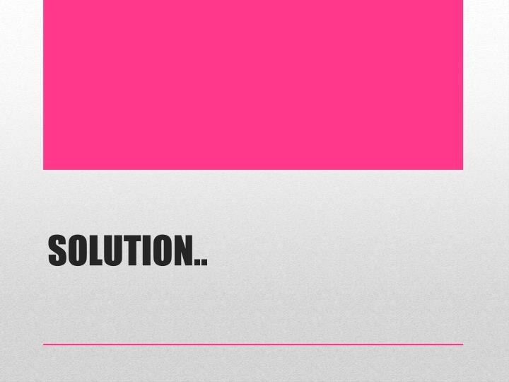 Solution..