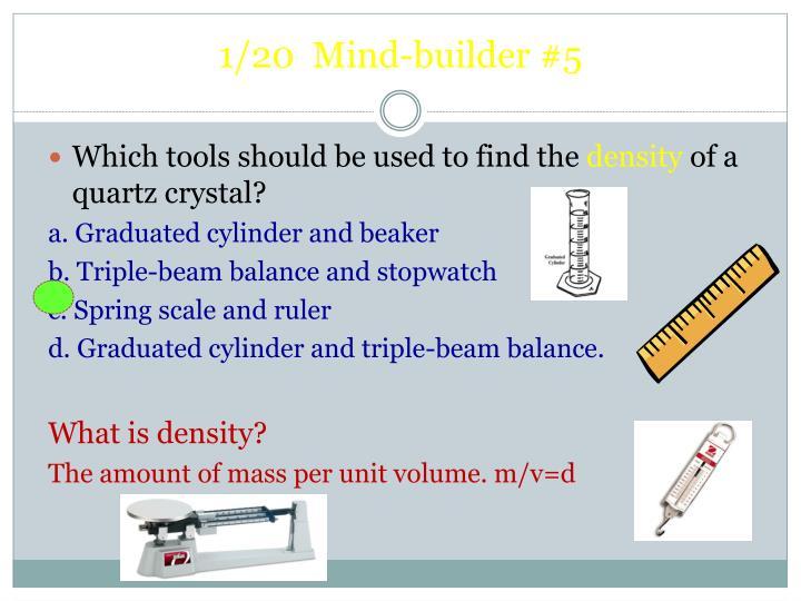 1/20  Mind-builder #5