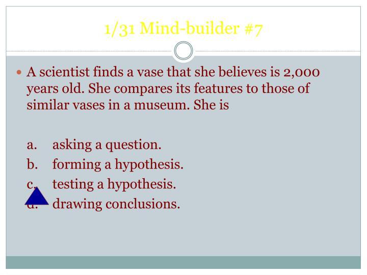 1/31 Mind-builder #7