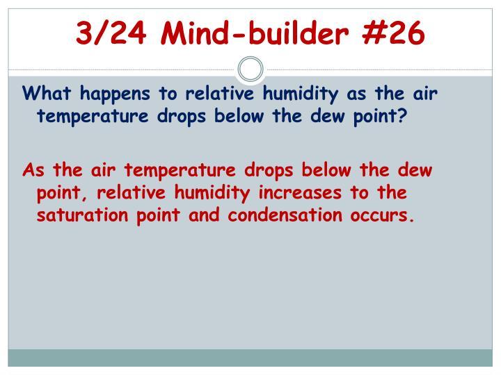 3/24 Mind-builder #26