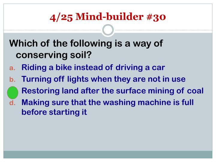4/25 Mind-builder #30