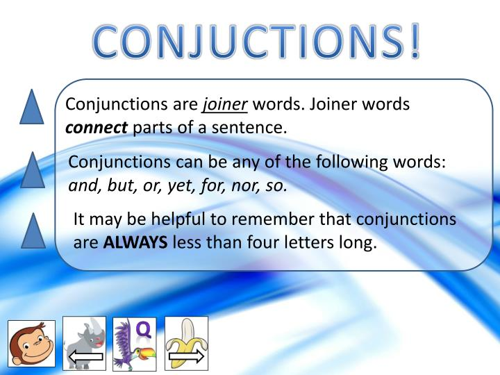 CONJUCTIONS!