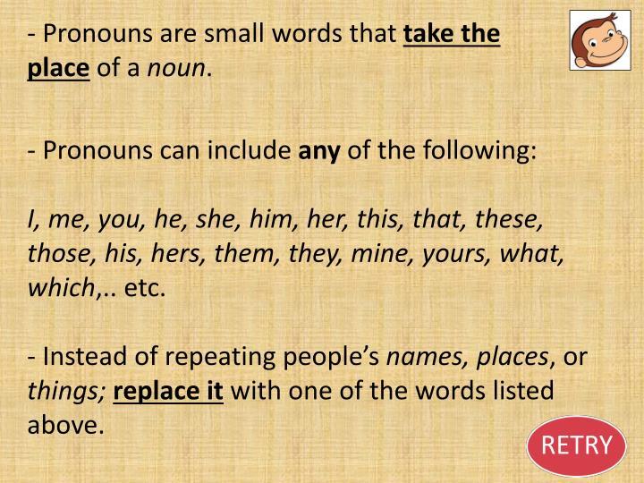 - Pronouns