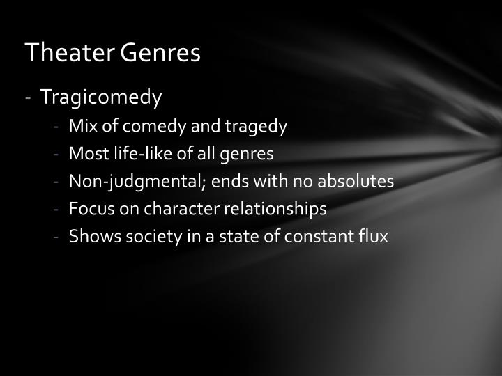 Theater Genres