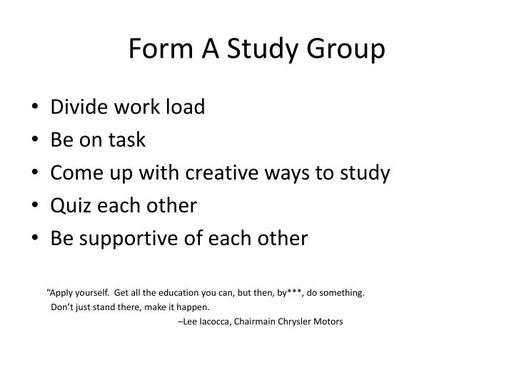 Form A Study Group
