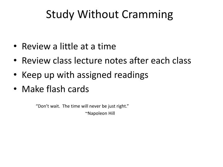 Study Without Cramming