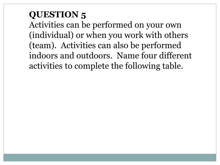 QUESTION 5