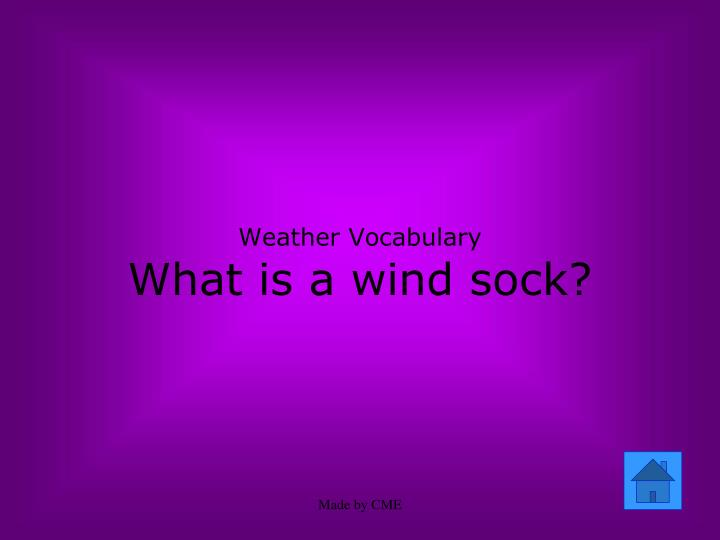 Weather vocabulary what is a wind sock