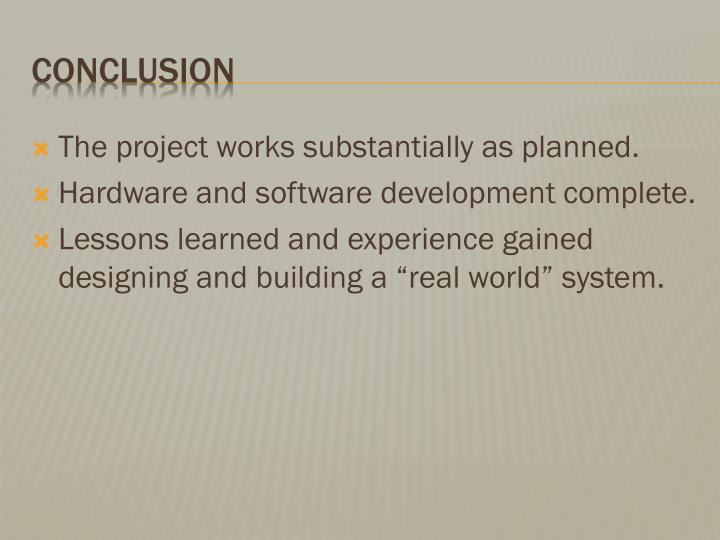 The project works substantially as planned.