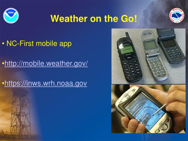 Weather on the Go!