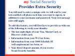 my social security provides extra security