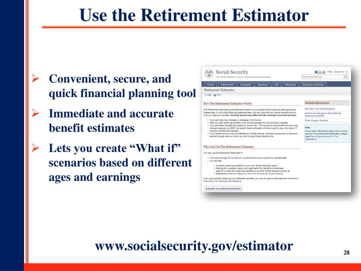 Use the Retirement Estimator