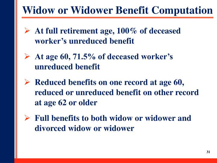 Widow or Widower Benefit Computation