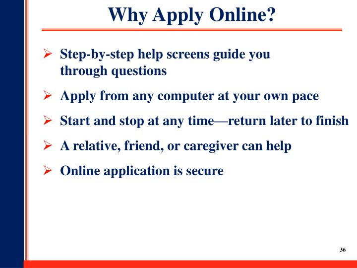 Why Apply Online?