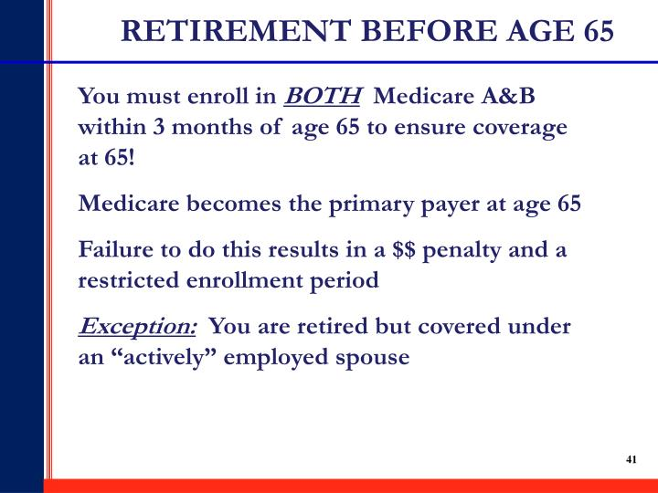 RETIREMENT BEFORE AGE 65