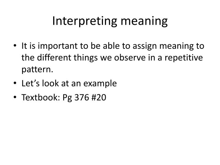 Interpreting meaning